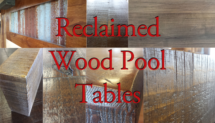 Reclaimed Wood Pool Tables